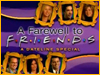 Farewell to Friends