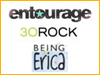 Entourage, 30 Rock y Being Erica